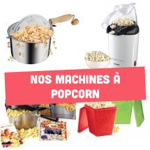 Nos machines a Popcorn